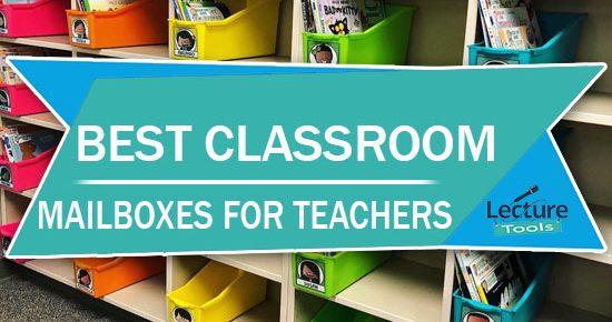 Best Classroom Mailboxes For Teachers
