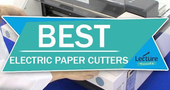 Best Electric Paper Cutters