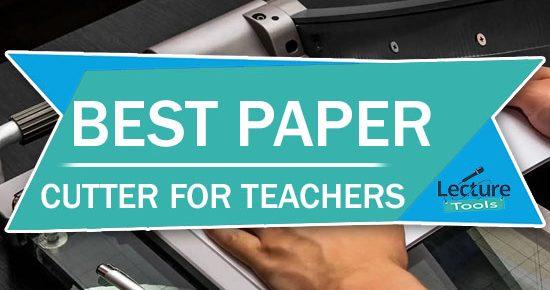 Best Paper Cutter For Teachers