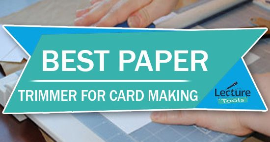 Best Paper Trimmer For Card Making